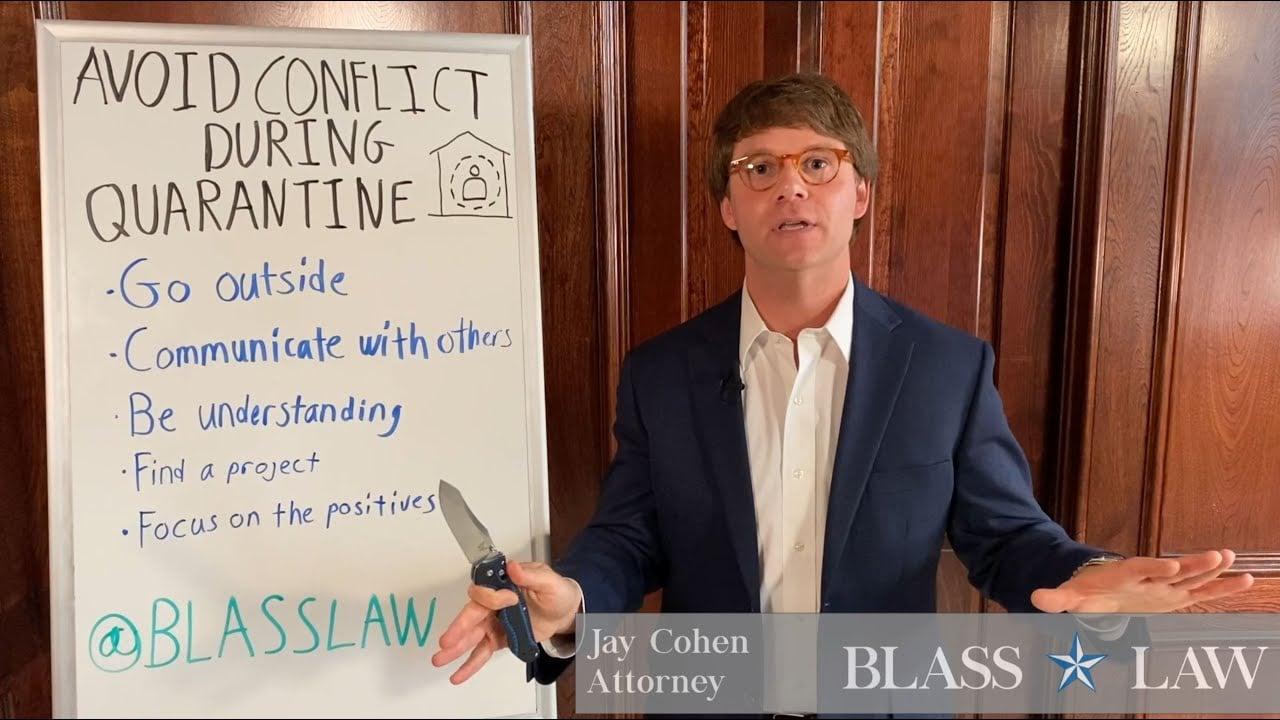 Avoiding conflict during quarantine